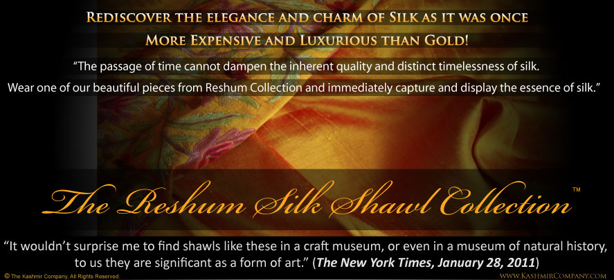 The Kashmir Reshum Silk Shawl Collection